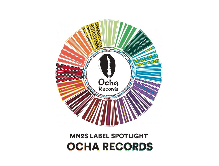 Label Spotlight: Ocha Records