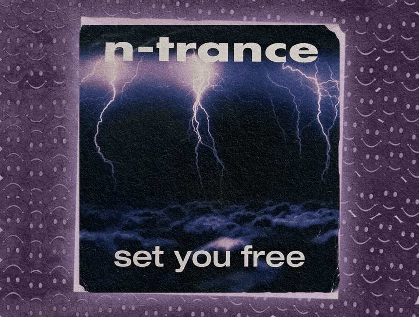 "Anatomy of a Hit: How N-Trance's ""Set You Free"" Defined Rave Culture"
