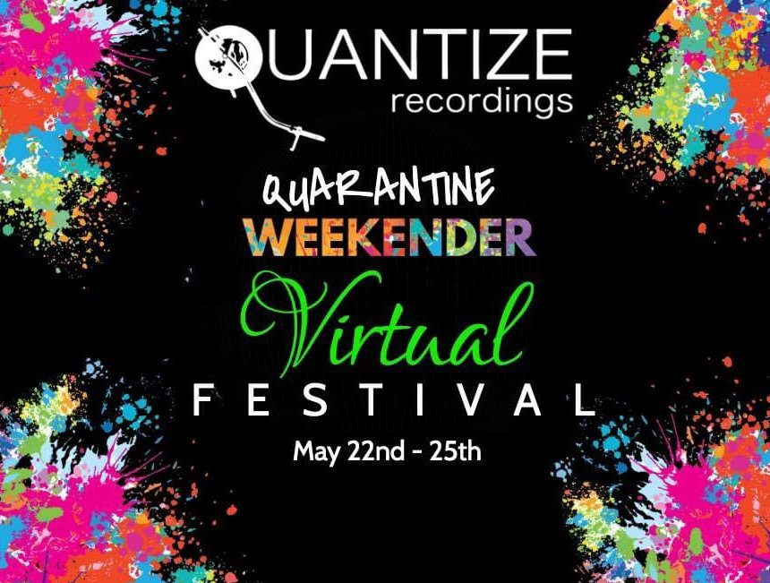 "Quantize Recordings throw a virtual ""quarantine weekender"" in aid of the CDC foundation"