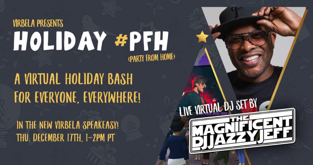 DJ Jazzy Jeff performs virtual live set for Virbela's Holiday #PartyFromHome